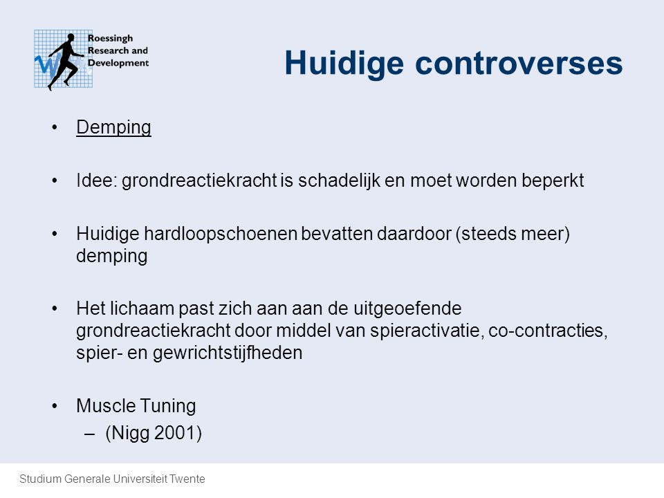 Huidige controverses Demping