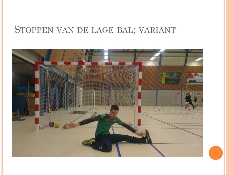 Stoppen van de lage bal; variant