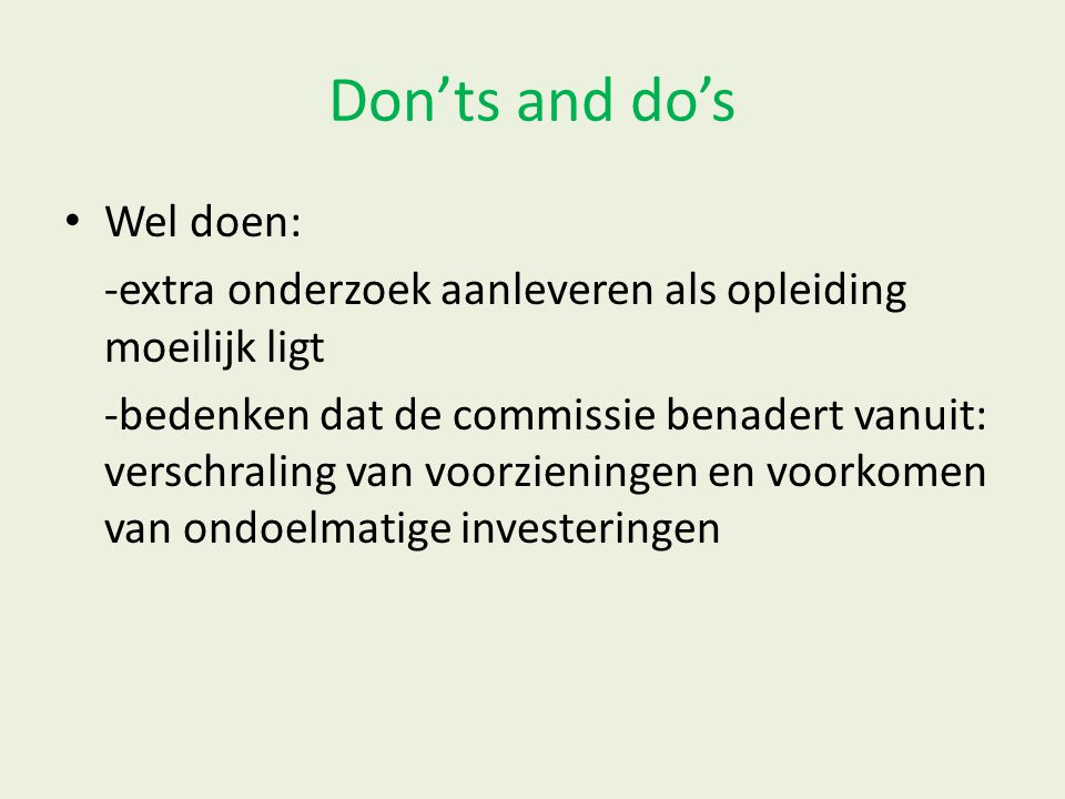 Don'ts and do's Wel doen: