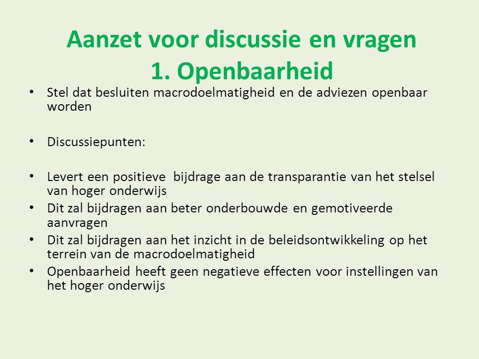Aanzet voor discussie en vragen 1. Openbaarheid