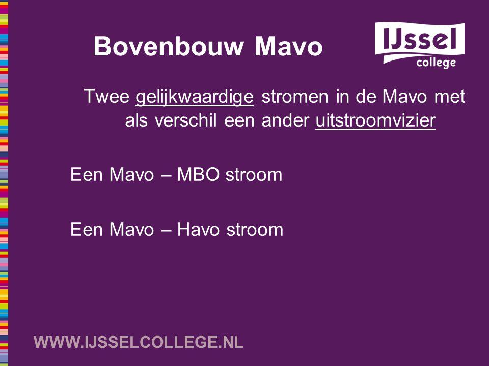 Bovenbouw Mavo Twee gelijkwaardige stromen in de Mavo met als verschil een ander uitstroomvizier. Een Mavo – MBO stroom.