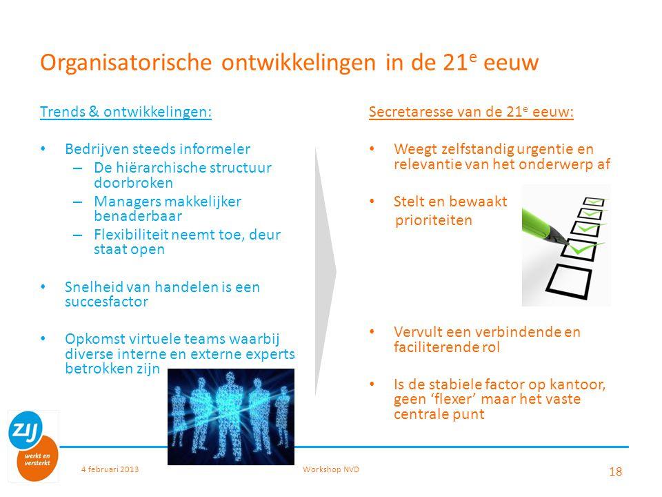 Organisatorische ontwikkelingen in de 21e eeuw