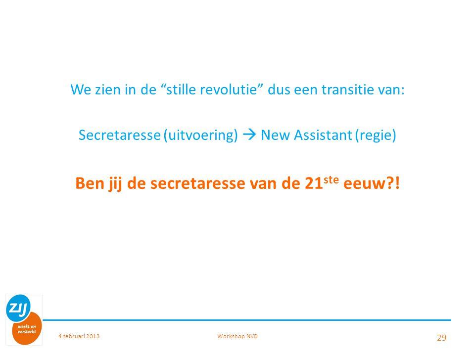 Ben jij de secretaresse van de 21ste eeuw !