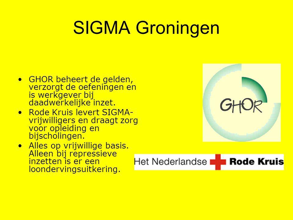 SIGMA Groningen GHOR beheert de gelden, verzorgt de oefeningen en is werkgever bij daadwerkelijke inzet.