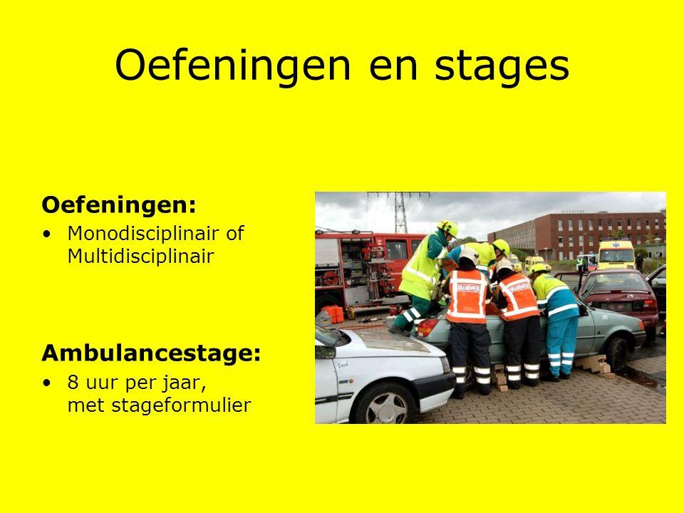 Oefeningen en stages Oefeningen: Ambulancestage: