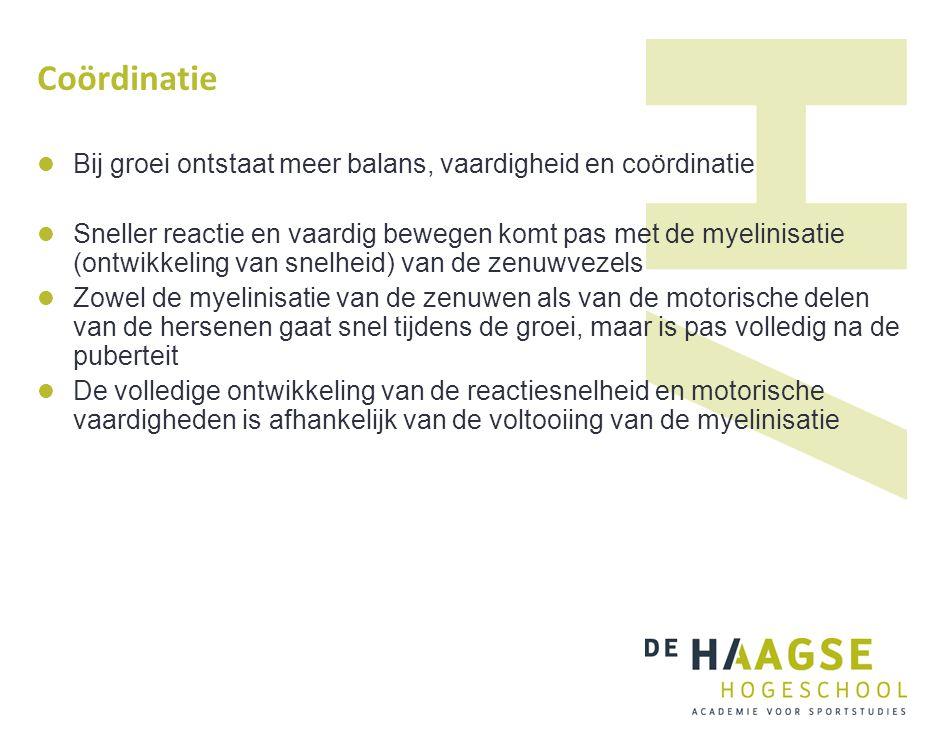 Coördinatie Bij groei ontstaat meer balans, vaardigheid en coördinatie