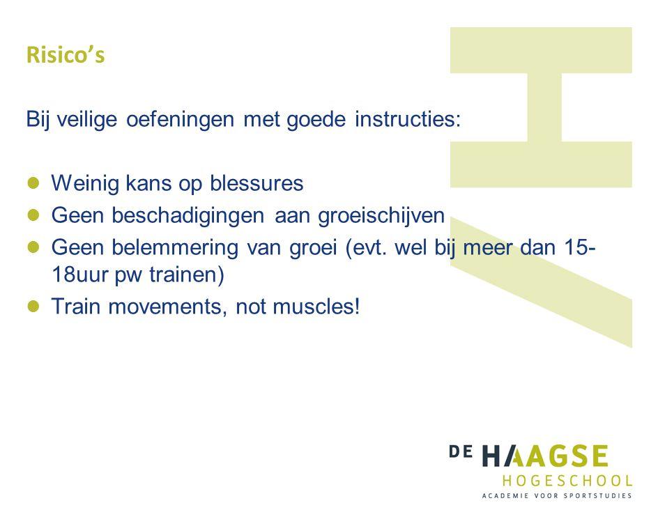 Risico's Bij veilige oefeningen met goede instructies: