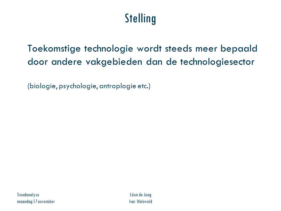 Stelling Toekomstige technologie wordt steeds meer bepaald door andere vakgebieden dan de technologiesector.