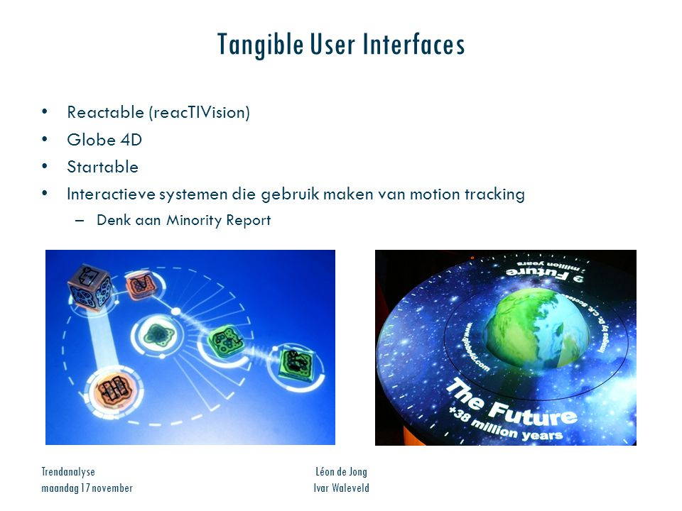 Tangible User Interfaces