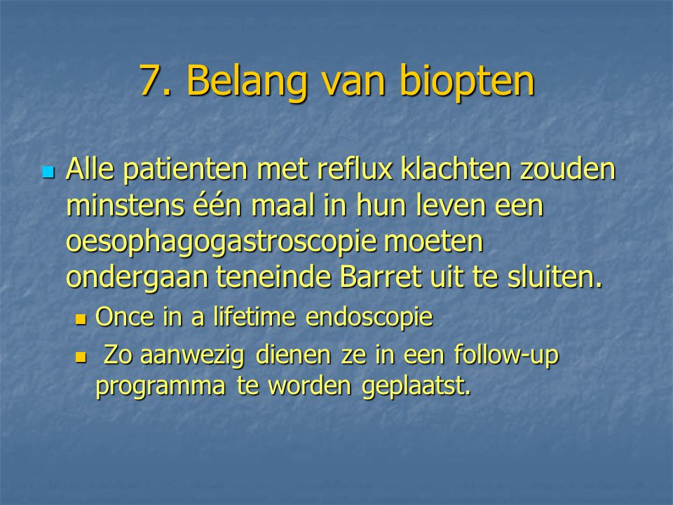7. Belang van biopten