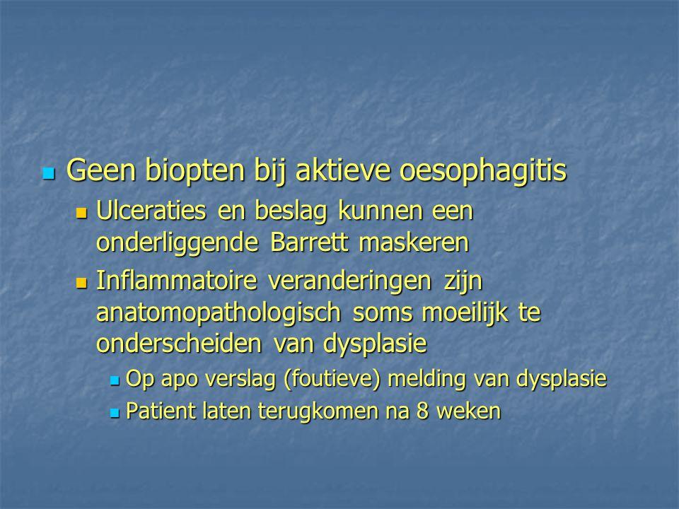 Geen biopten bij aktieve oesophagitis
