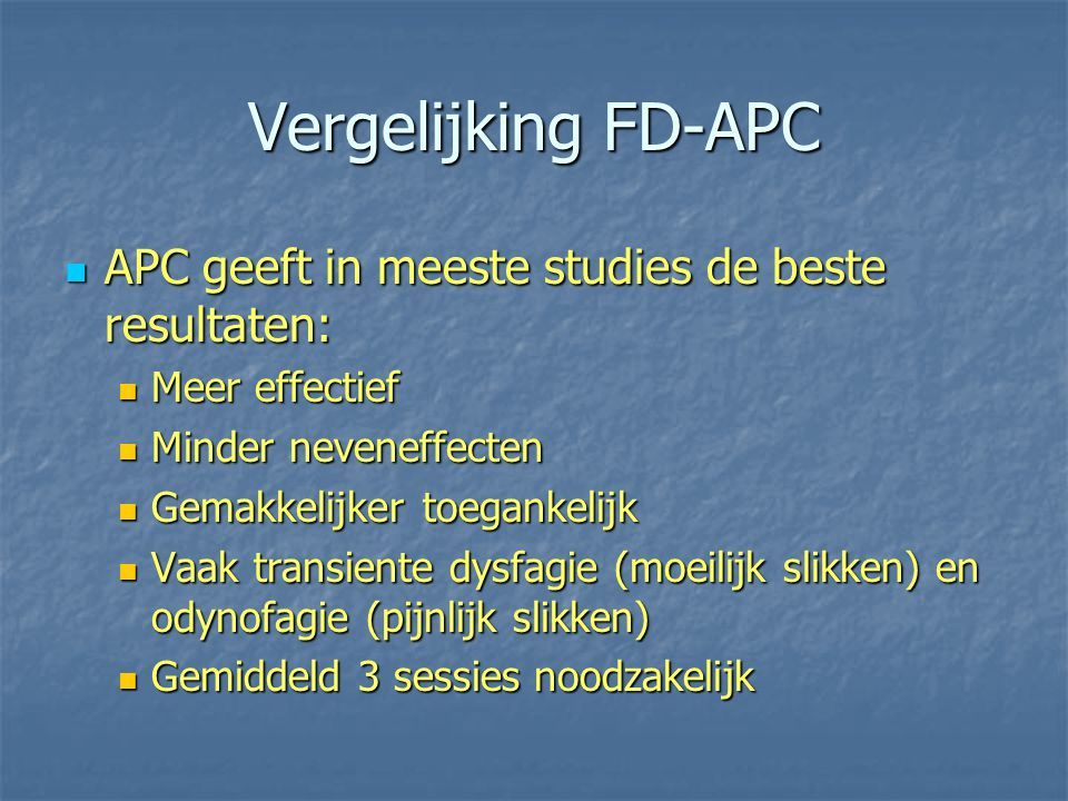 Vergelijking FD-APC APC geeft in meeste studies de beste resultaten: