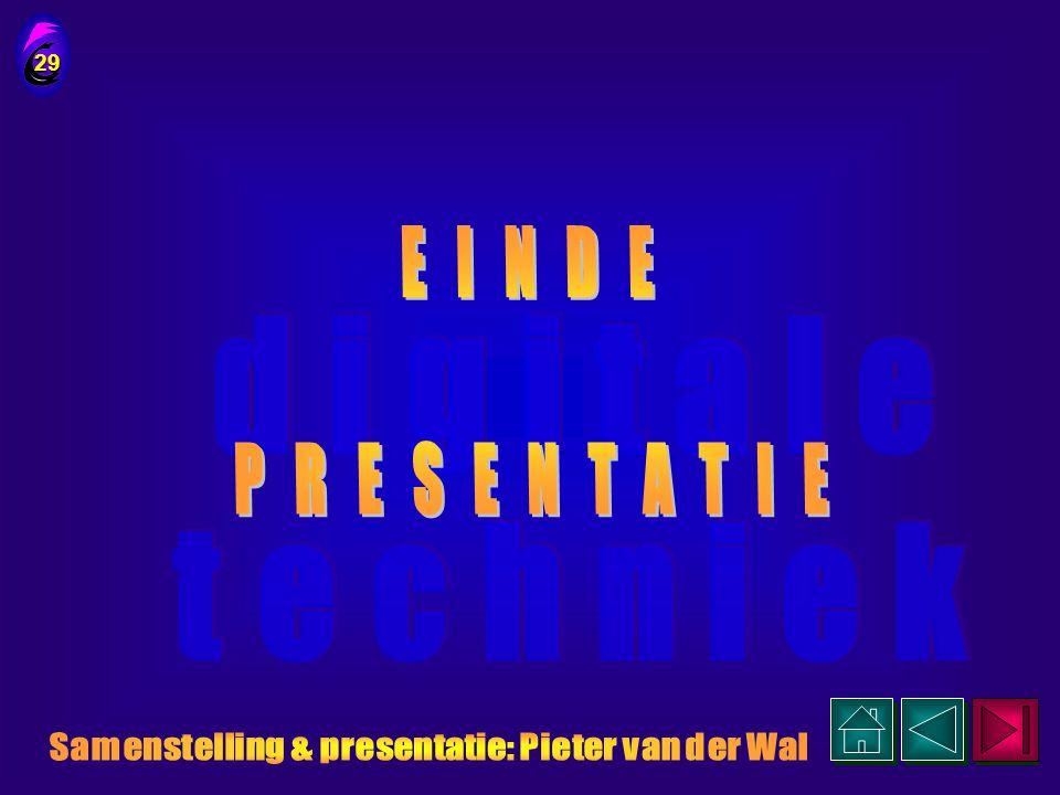 Samenstelling & presentatie: Pieter van der Wal
