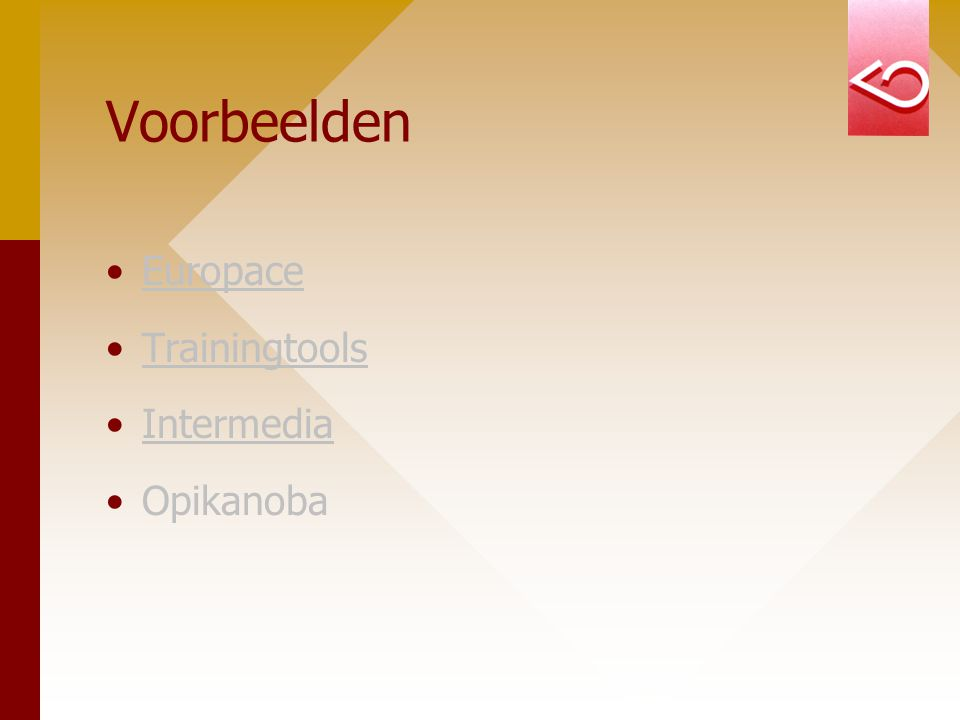 Voorbeelden Europace Trainingtools Intermedia Opikanoba