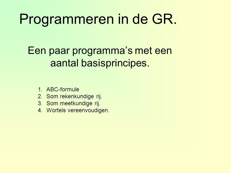 Een paar programma's met een aantal basisprincipes.