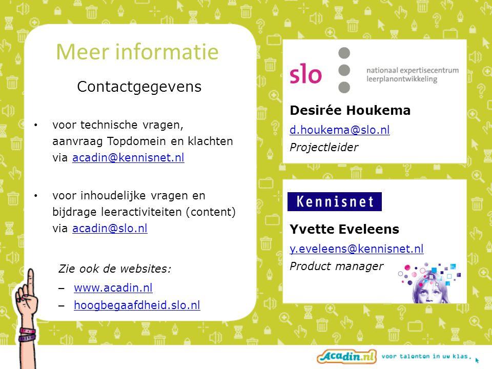 Meer informatie Contactgegevens Desirée Houkema Yvette Eveleens