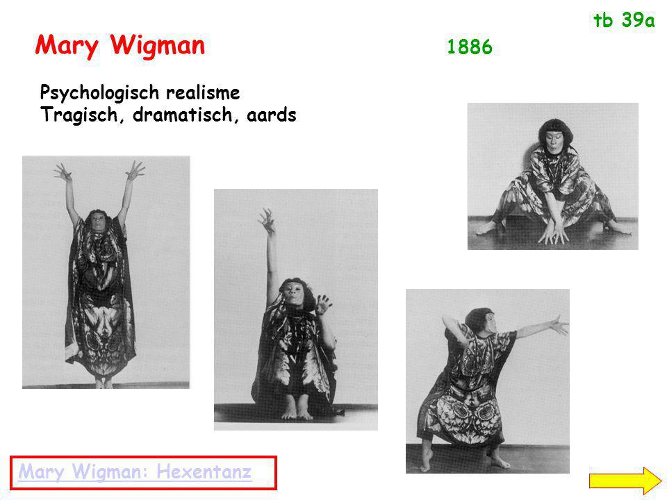Mary Wigman 1886 tb 39a Psychologisch realisme