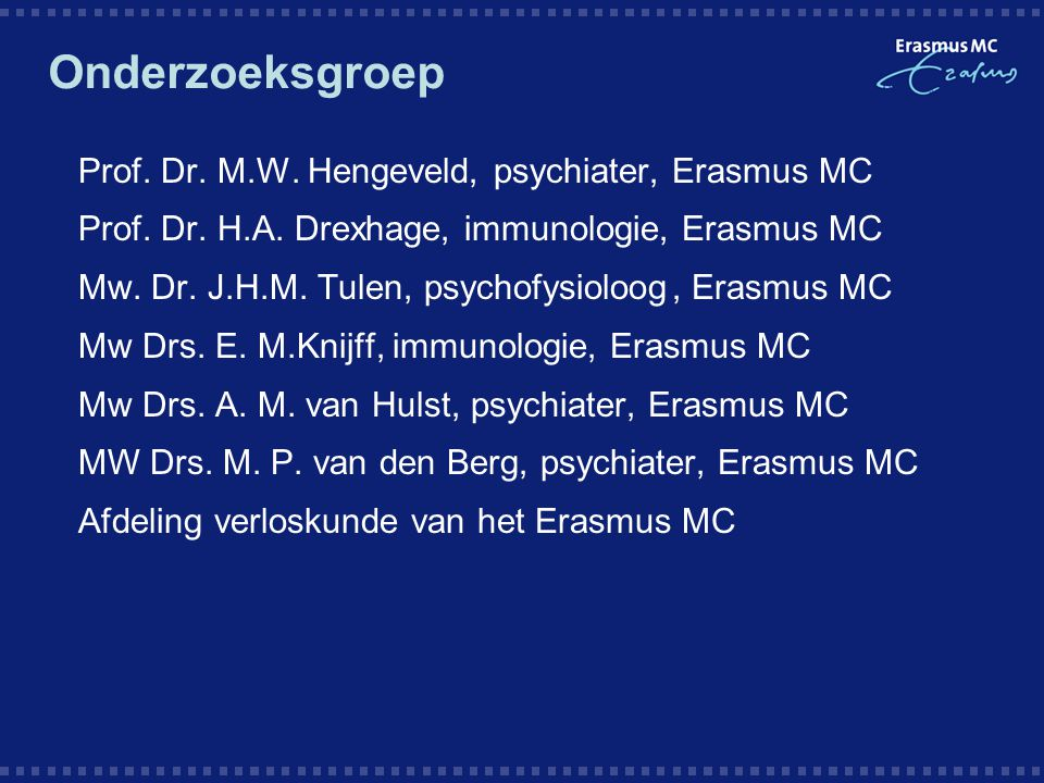 Onderzoeksgroep Prof. Dr. M.W. Hengeveld, psychiater, Erasmus MC
