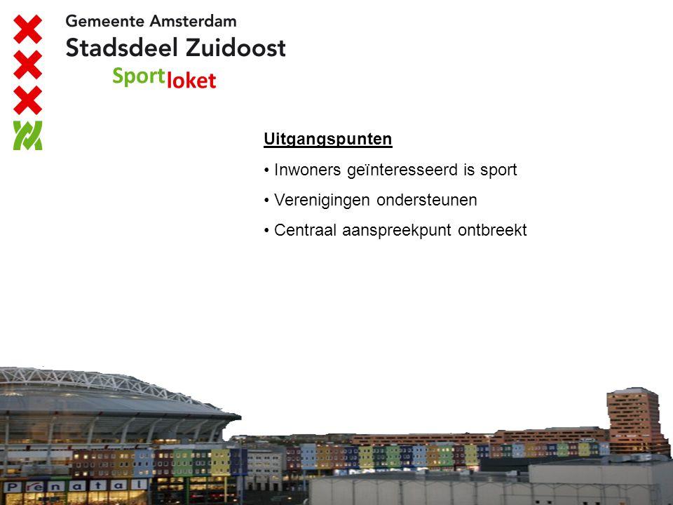 Uitgangspunten Inwoners geïnteresseerd is sport. Verenigingen ondersteunen.