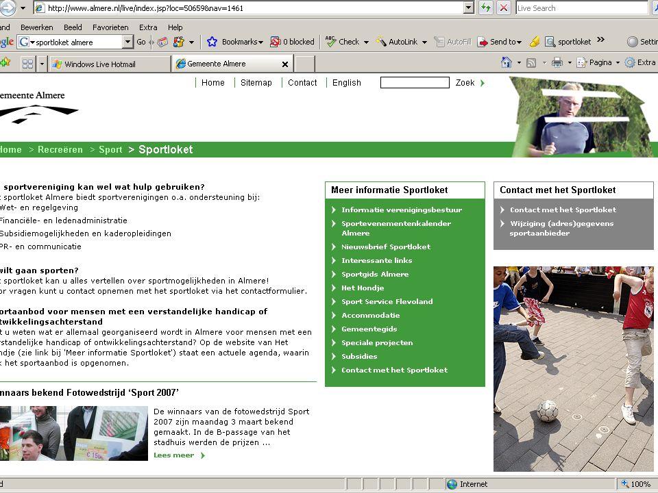Best practice Sportloket Almere. Digitaal loket (web./tel./mail) Eén fulltime functie (sportafdeling gem. Almere)