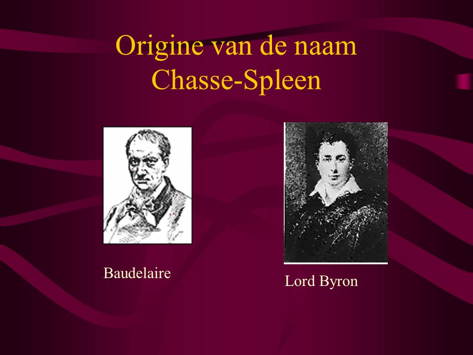 Origine van de naam Chasse-Spleen