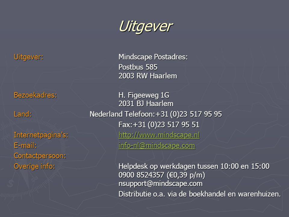 Uitgever Uitgever: Mindscape Postadres: Postbus 585 2003 RW Haarlem