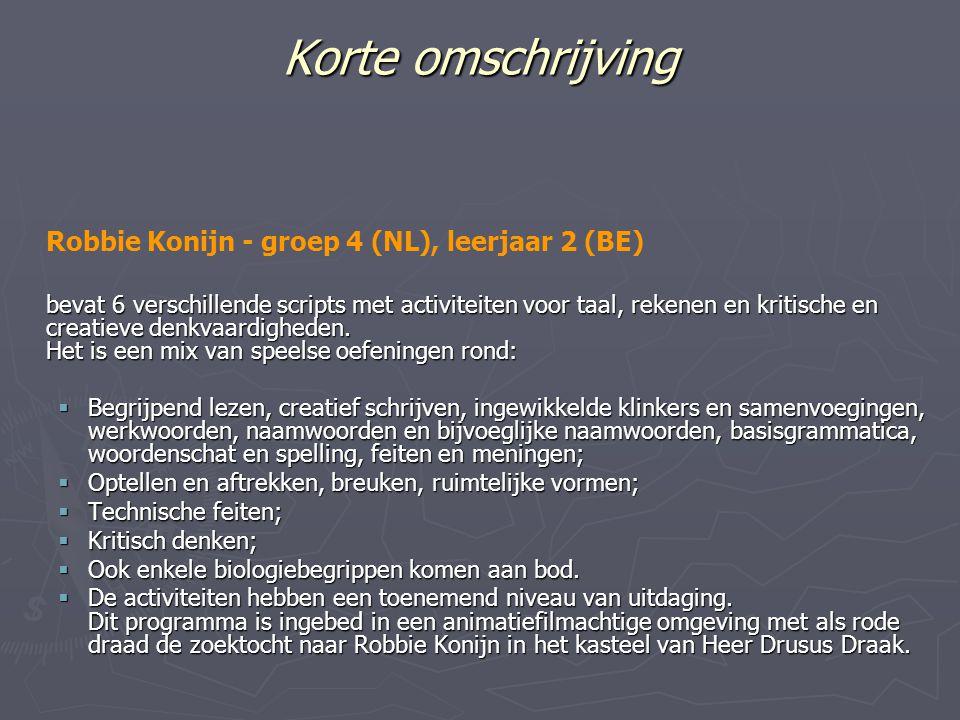 Korte omschrijving Robbie Konijn - groep 4 (NL), leerjaar 2 (BE)