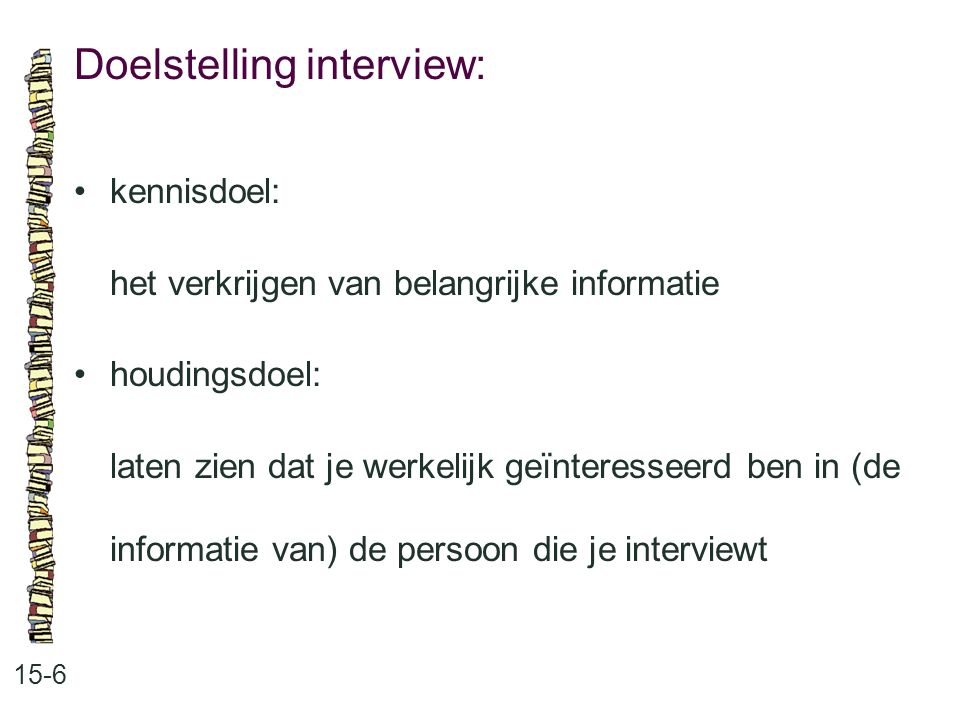 Doelstelling interview: