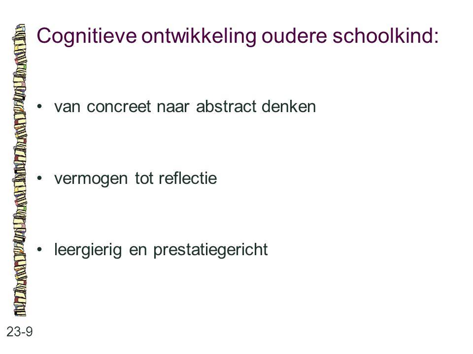 Cognitieve ontwikkeling oudere schoolkind: