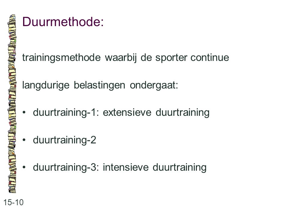Duurmethode: trainingsmethode waarbij de sporter continue