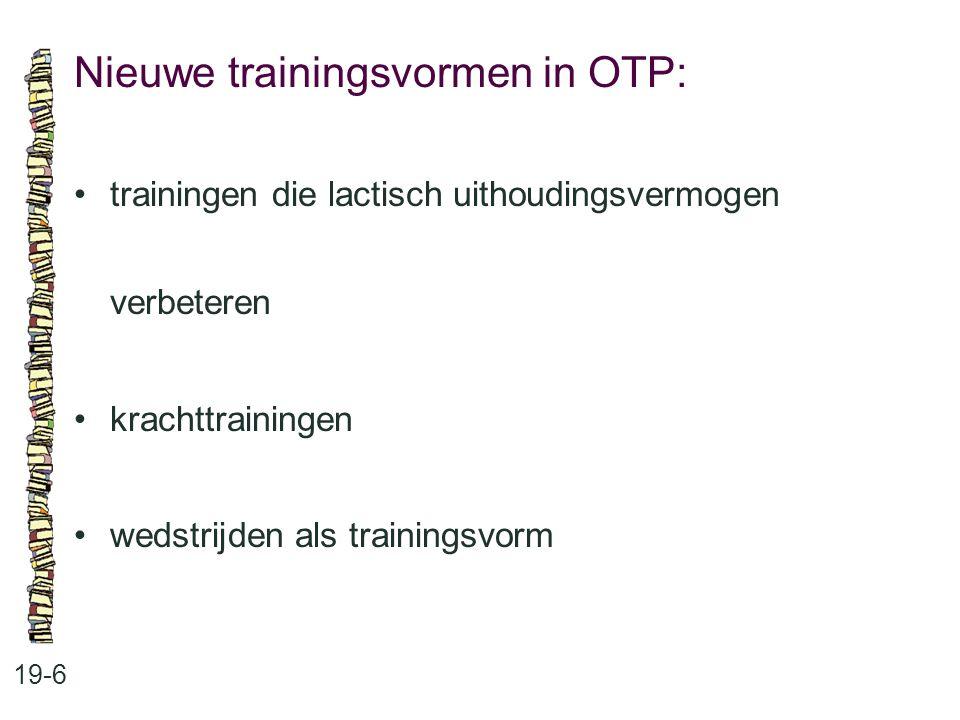 Nieuwe trainingsvormen in OTP: