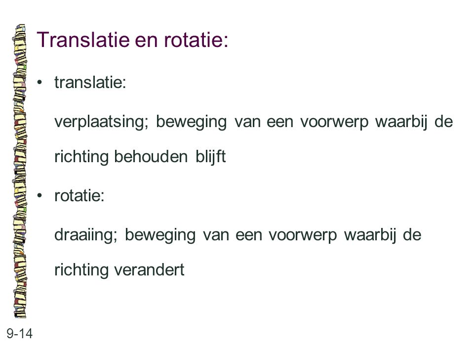 Translatie en rotatie: