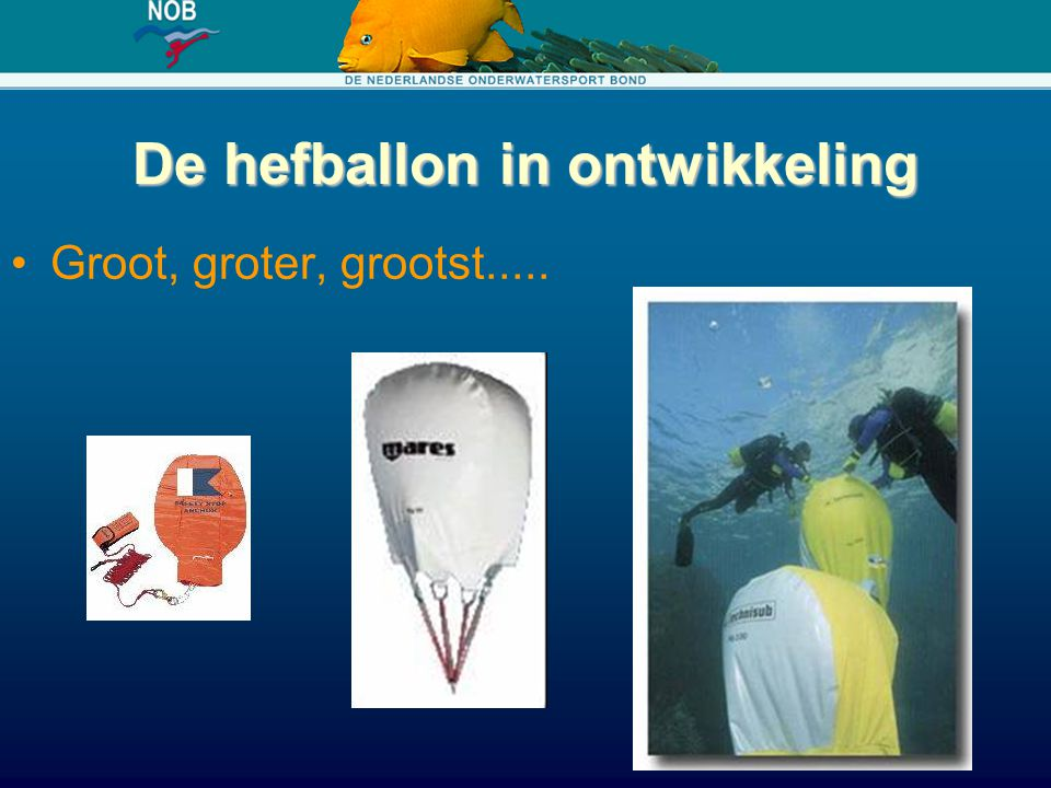 De hefballon in ontwikkeling