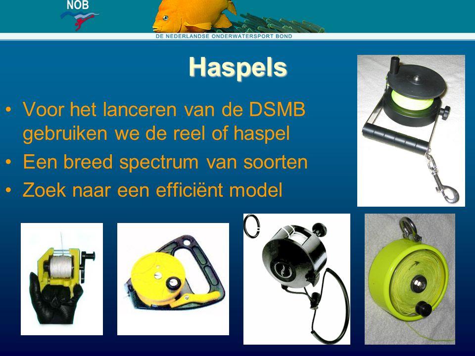 Haspels Voor het lanceren van de DSMB gebruiken we de reel of haspel
