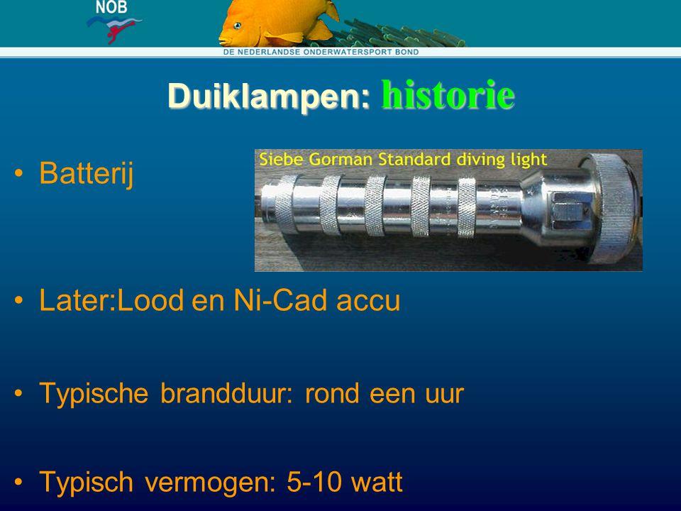 Duiklampen: historie Batterij Later:Lood en Ni-Cad accu