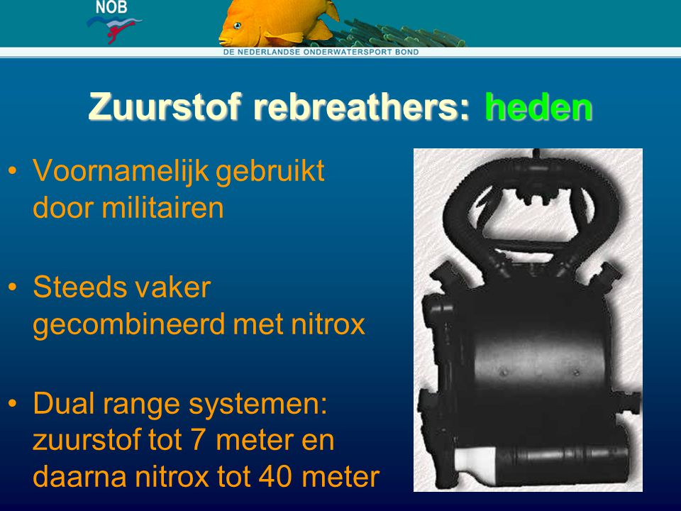Zuurstof rebreathers: heden