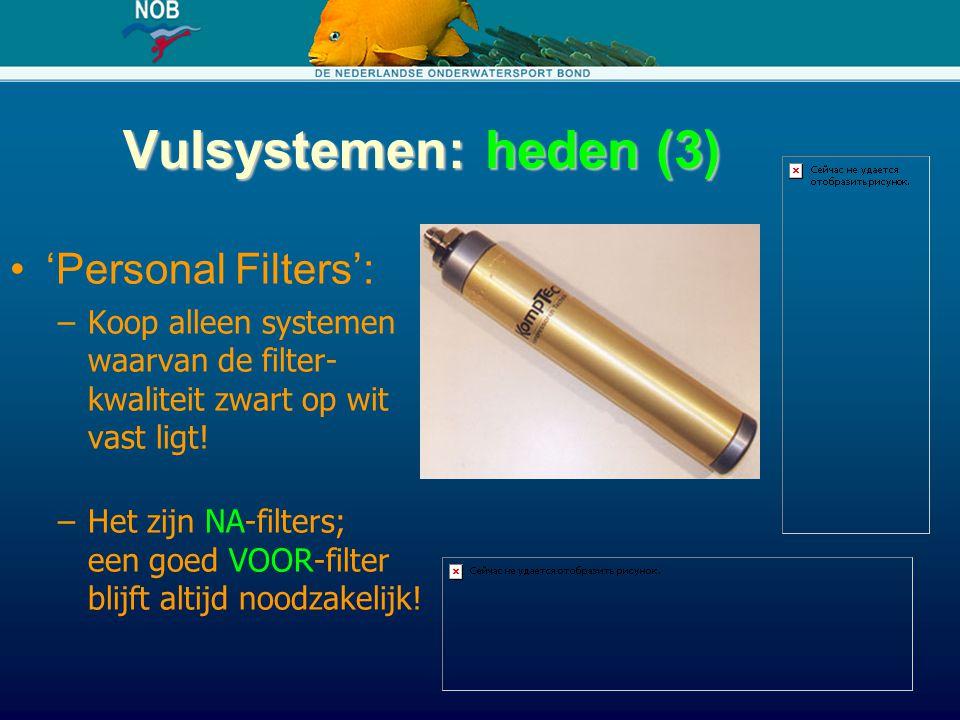 Vulsystemen: heden (3) 'Personal Filters':