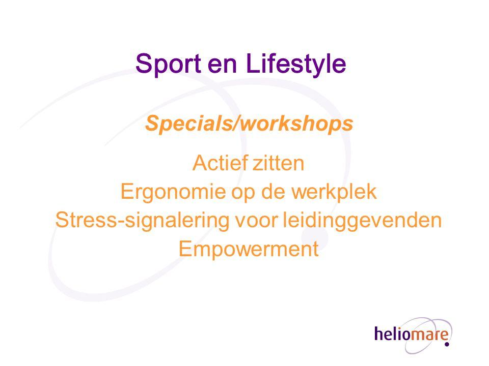 Sport en Lifestyle Specials/workshops Actief zitten