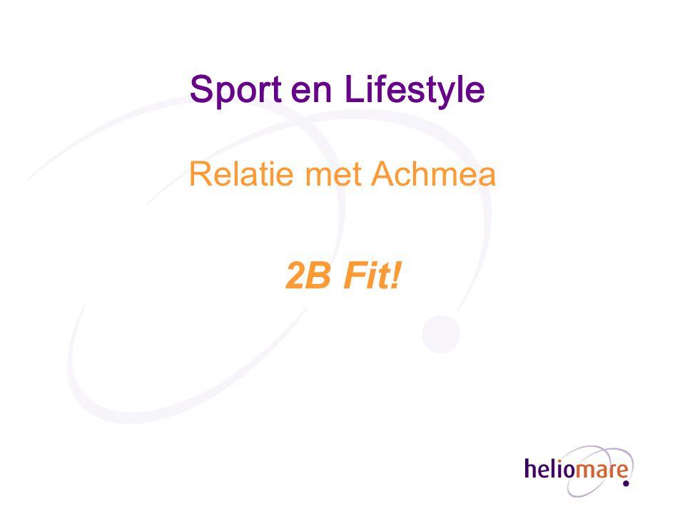 Sport en Lifestyle Relatie met Achmea 2B Fit!