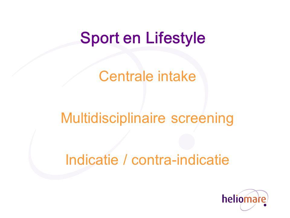 Sport en Lifestyle Centrale intake Multidisciplinaire screening
