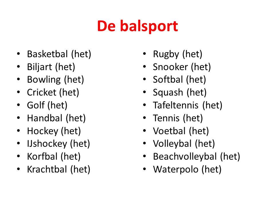 De balsport Basketbal (het) Biljart (het) Bowling (het) Cricket (het)