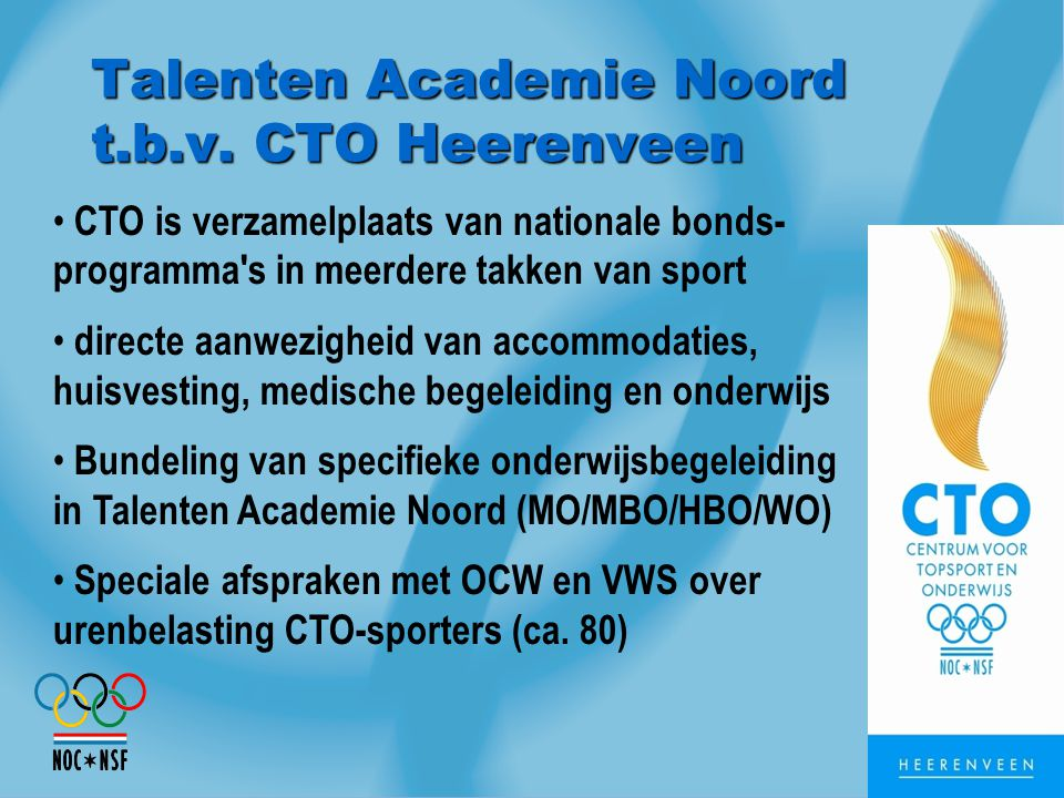 Talenten Academie Noord t.b.v. CTO Heerenveen