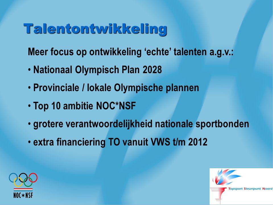 Talentontwikkeling Meer focus op ontwikkeling 'echte' talenten a.g.v.: