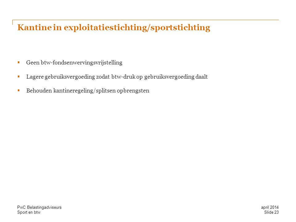 Kantine in exploitatiestichting/sportstichting