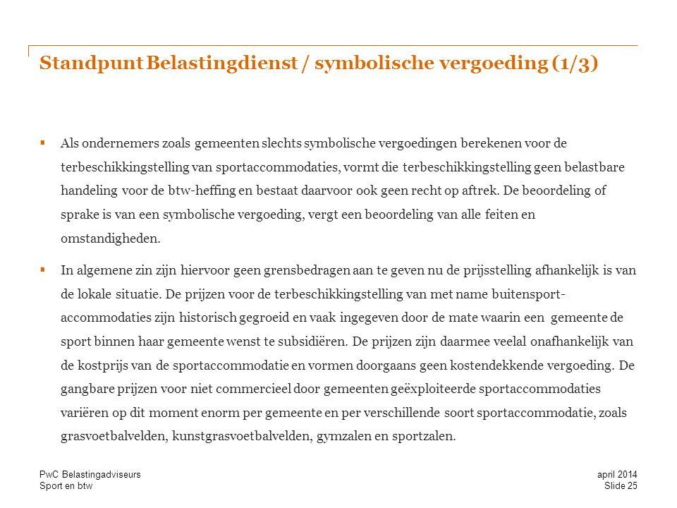 Standpunt Belastingdienst / symbolische vergoeding (1/3)