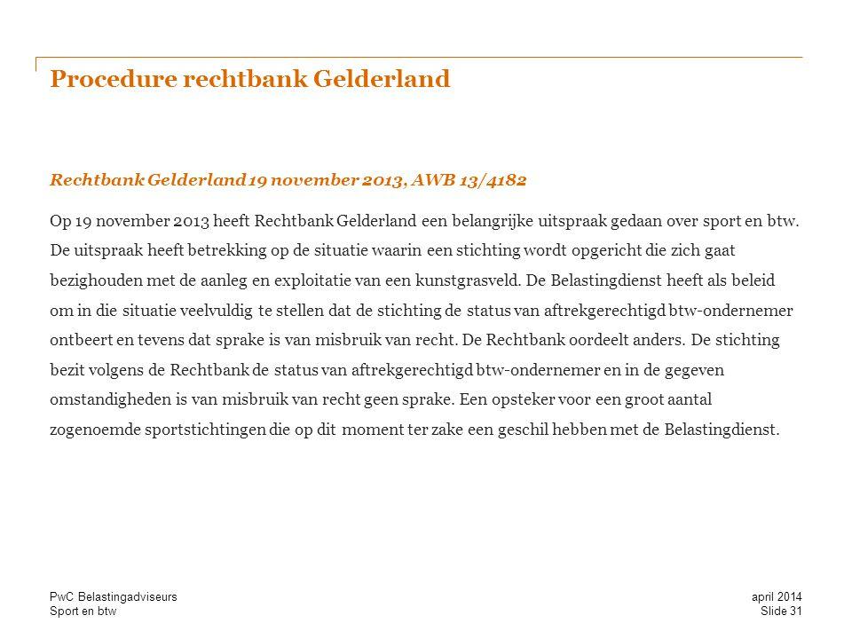 Procedure rechtbank Gelderland