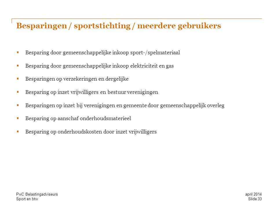 Besparingen / sportstichting / meerdere gebruikers