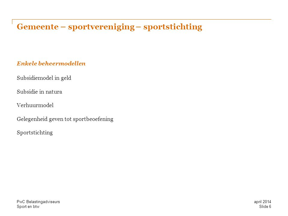 Gemeente – sportvereniging – sportstichting