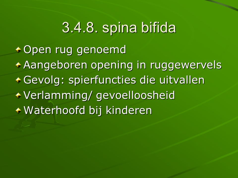 3.4.8. spina bifida Open rug genoemd
