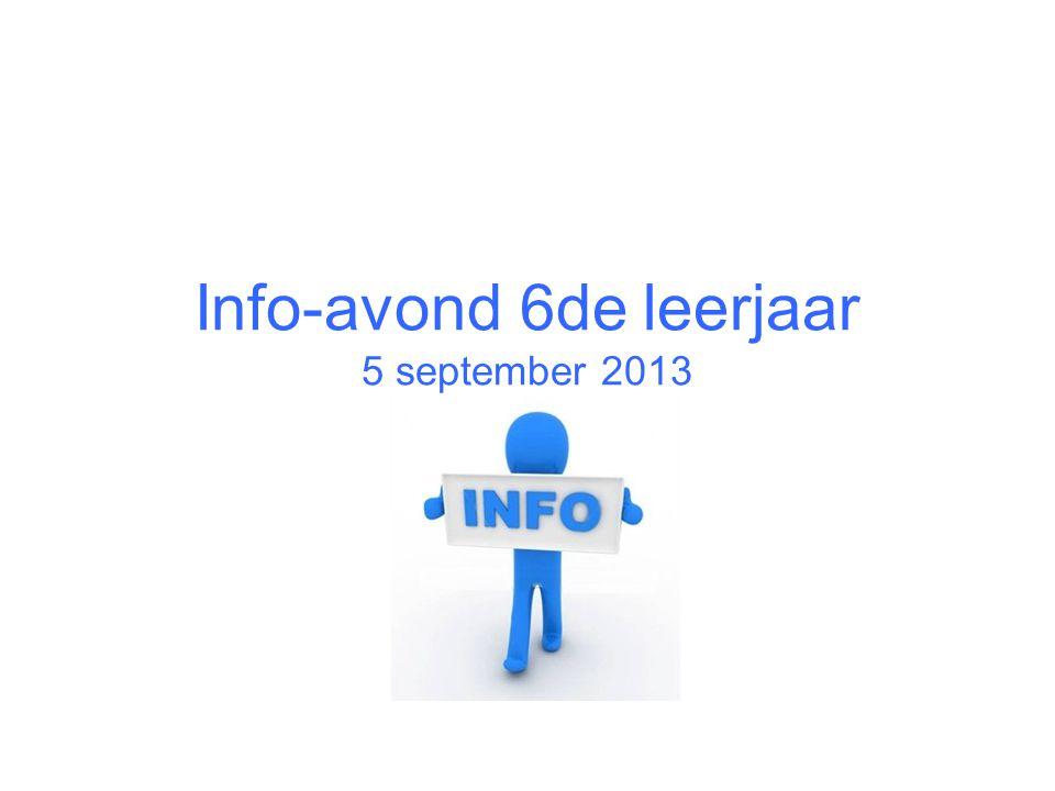 Info-avond 6de leerjaar 5 september 2013